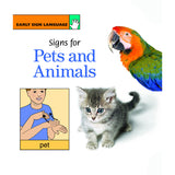 EARLY SIGN LANGUAGE SIGNS FOR PETS