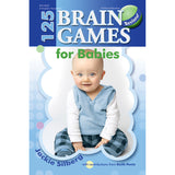 125 BRAIN GAMES FOR BABIES REVISED - Honor Roll Childcare Supply