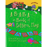 A-B-A-B-A A BOOK OF PATTERN PLAY - Honor Roll Childcare Supply