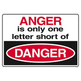 ANGER IS ONLY ONLY ONE LETTER SHORT