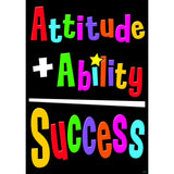 ATTITUDE + ABILITY = SUCCESS POSTER - Honor Roll Childcare Supply
