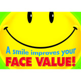 A SMILE IMPROVES YOUR FACE VALUE - Honor Roll Childcare Supply