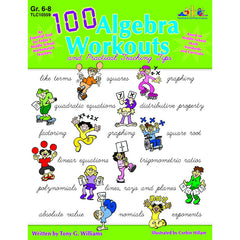 100 ALGEBRA WORKOUTS GR 6-8 - Honor Roll Childcare Supply