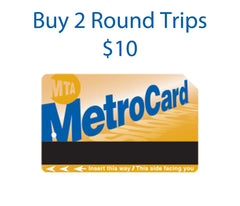 MetroCard 2 Round Trips $10