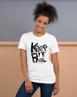 Keep It Real- Women's T-Shirt