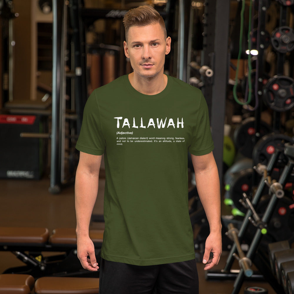 Tallawah | Strong, Fearless, and Not To Be Underestimated| Men's T-Shirt.