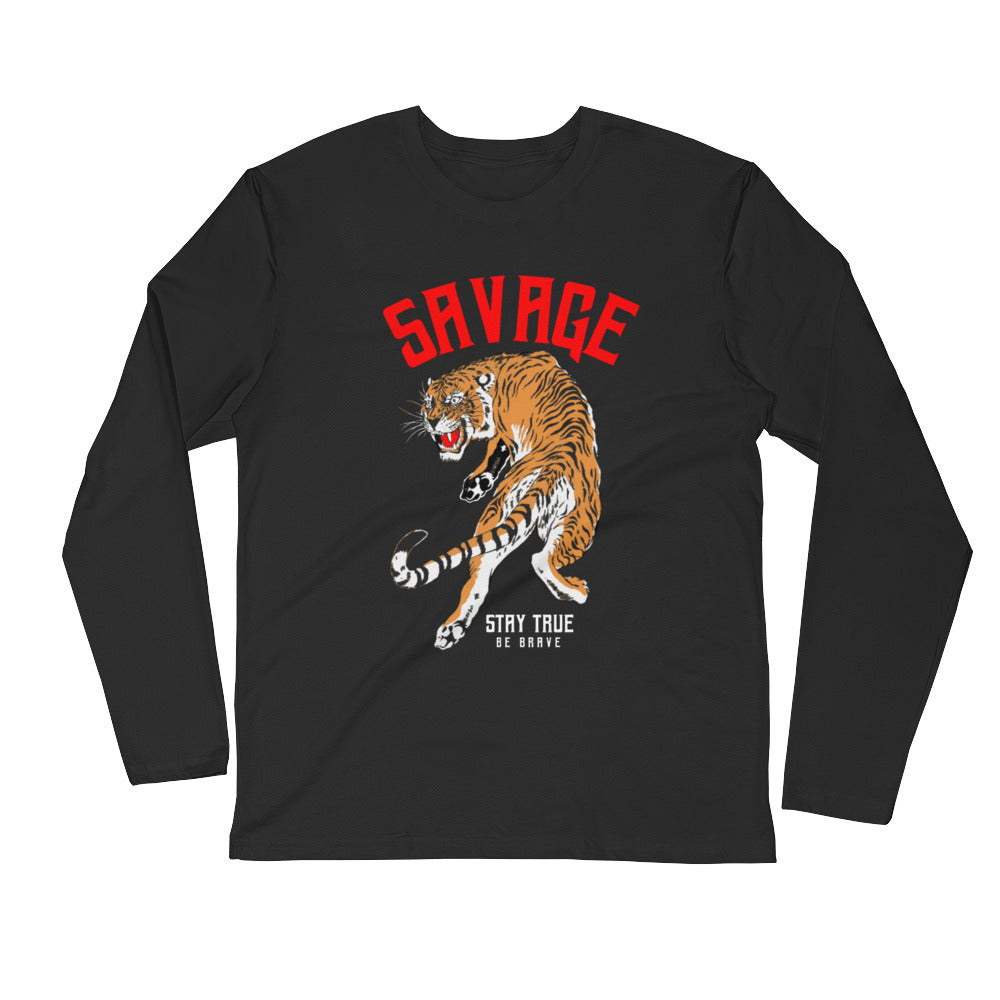 Savage | Long Sleeve Fitted Crew Neck | Be Brave | Be true