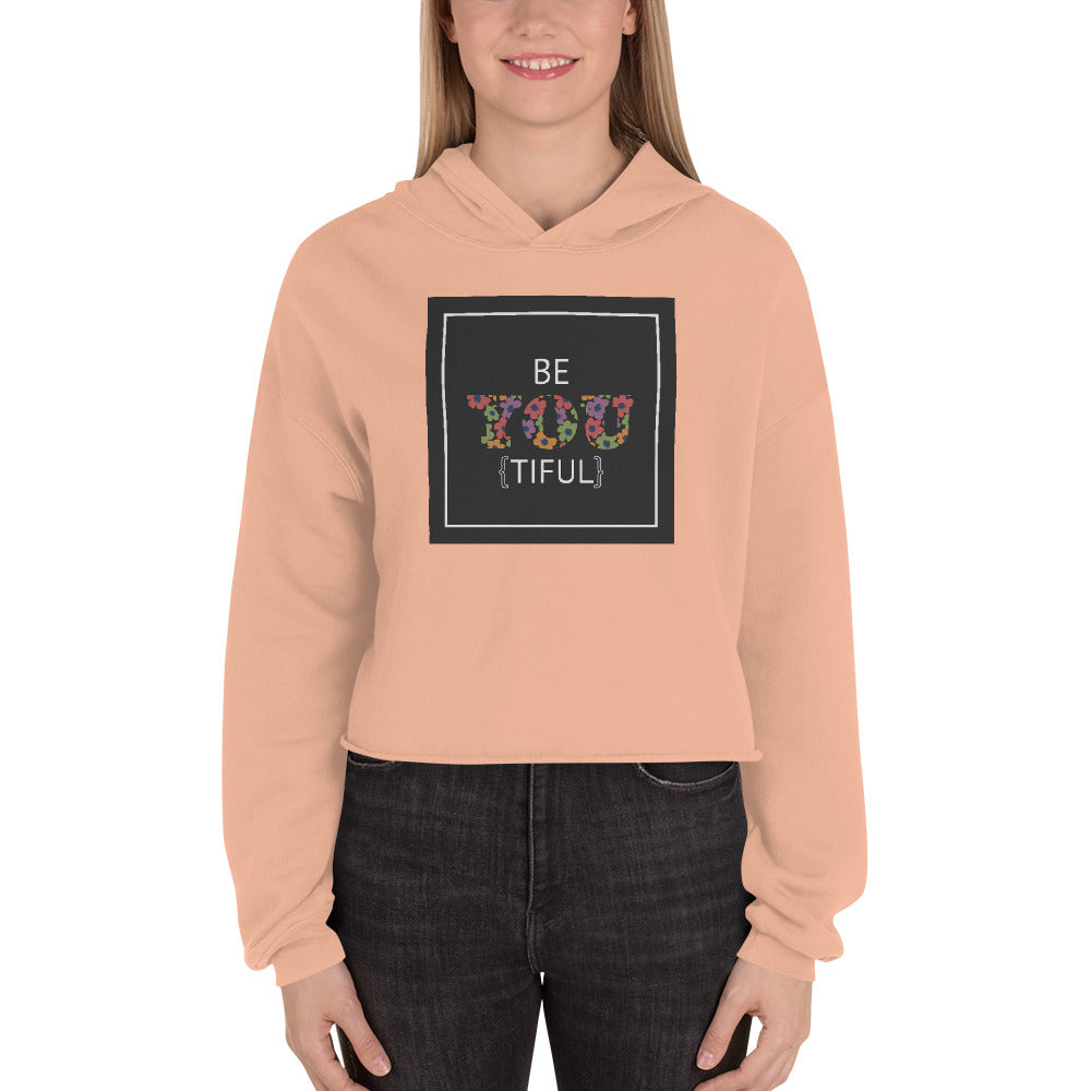 Be YOU [TIFUL} Women's Crop Hoodie