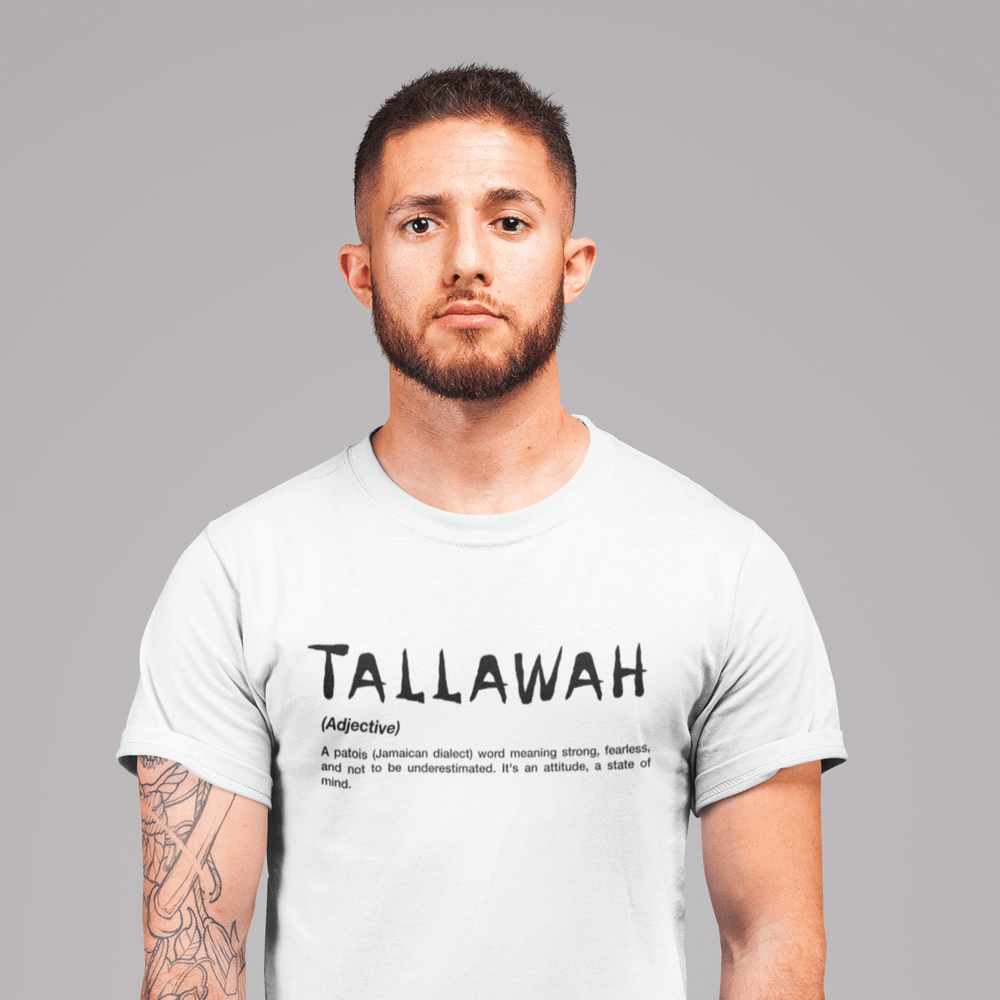 Tallawah | Strong, Fearless, And Not To Be Underestimated | Men's T-Shirt