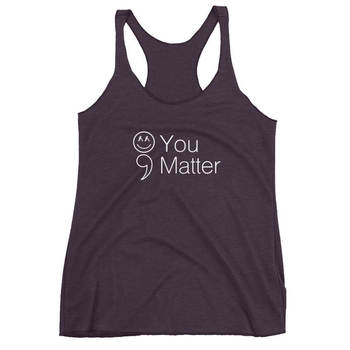 You Matter Women's Racerback Tank