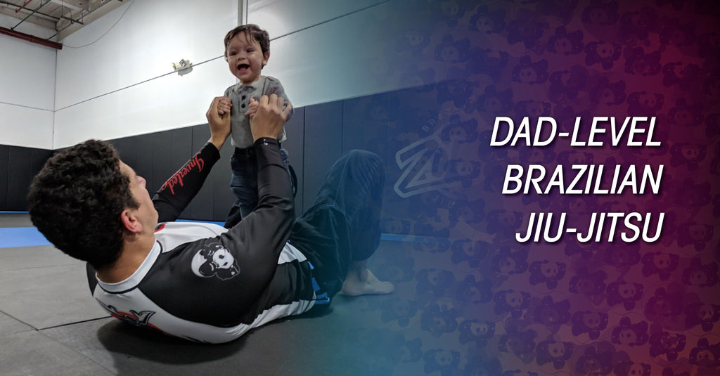 Dad-Level Brazilian Jiu-Jitsu