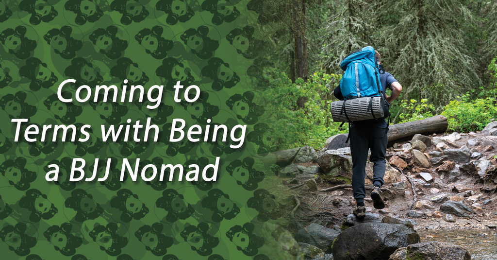 Coming to Terms with Being a BJJ Nomad