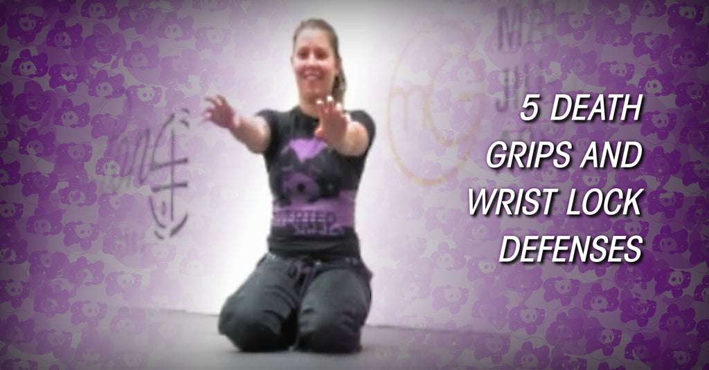 5 Death Grips & Wrist Lock Defenses
