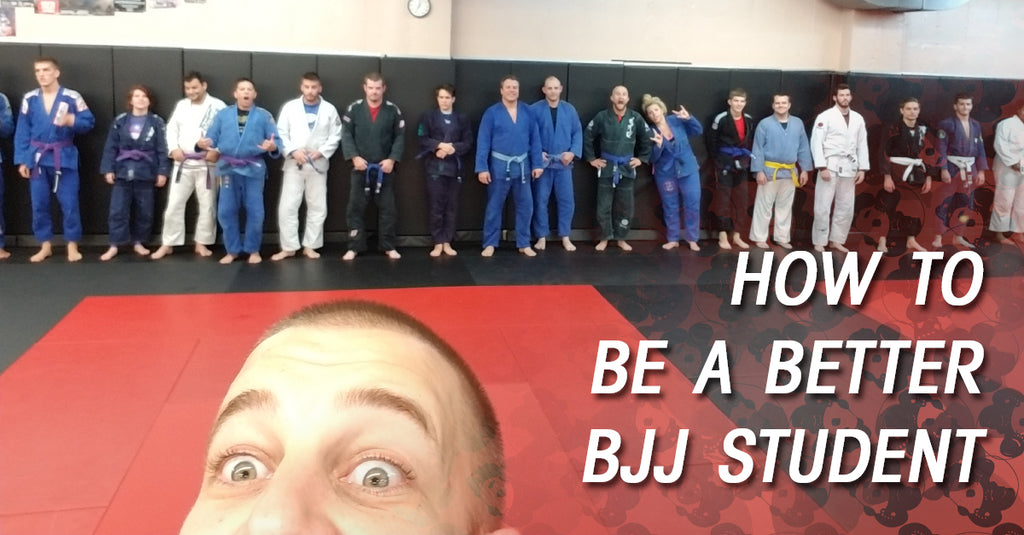 How to be a Better BJJ Student