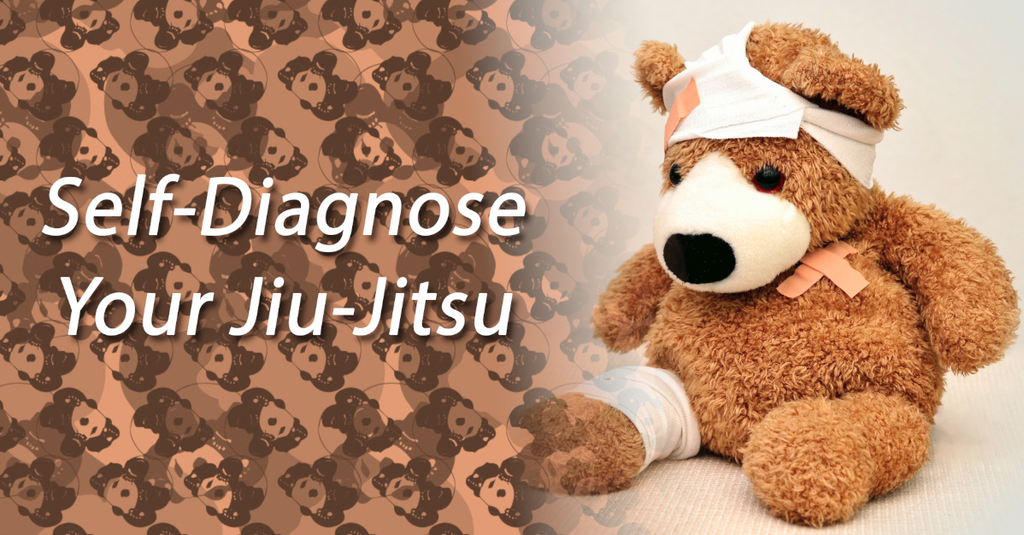 How to Self-Diagnose Jiu-Jitsu Problems