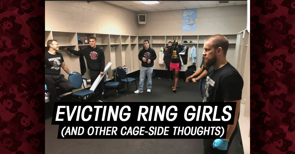 Evicting Ring Girls (and Other Cage-Side Thoughts)