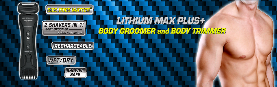 LITHIUM MAX PLUS+ Body Groomer