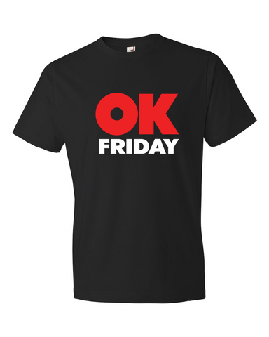 OK Friday Unisex T-Shirt