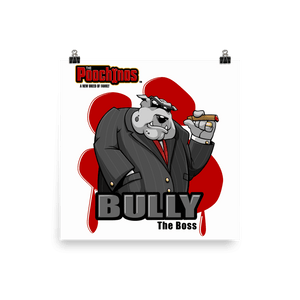 "Bully ""The Boss"" Bloody Paw Poster - Dog Mafia Gear"