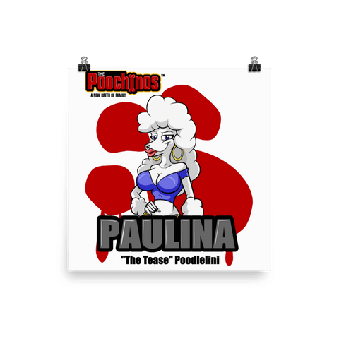 "Paulina ""The Tease"" Bloody Paw Poster - Dog Mafia Gear"