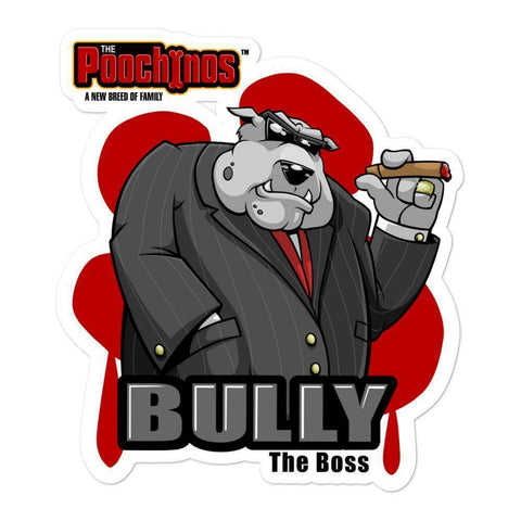 "Image of Bully ""The Boss"" Bloody Paw Sticker Stickers Printful 5.5x5.5"