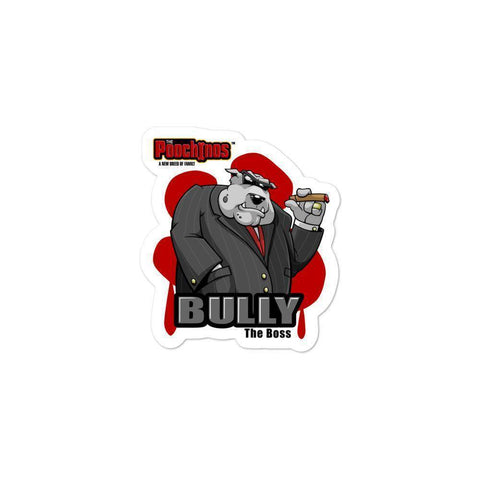"Bully ""The Boss"" Bloody Paw Sticker Stickers Printful 3x3"