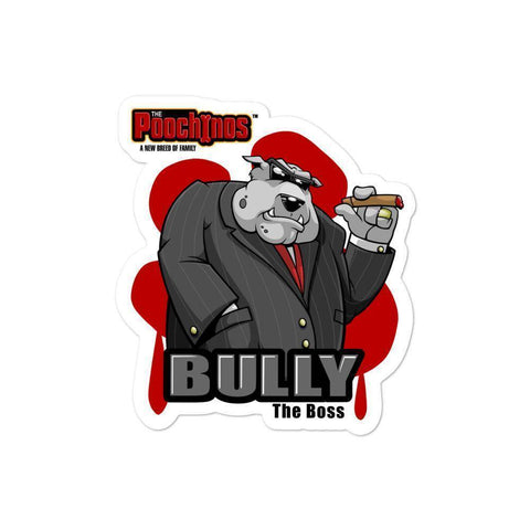 "Image of Bully ""The Boss"" Bloody Paw Sticker Stickers Printful 4x4"