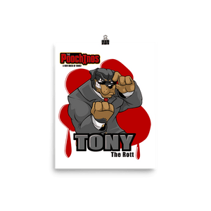 "Tony ""The Rott"" Bloody Paw Poster"