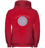 Be Kind to Your Mind - Girls' Hoodie