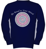 Be Kind to Your Mind - Girls' Long Sleeve