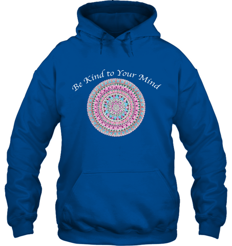 Be Kind to Your Mind - Women's Sweatshirt