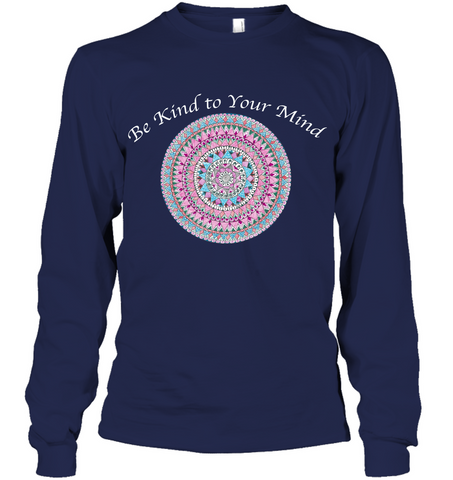 Be Kind to Your Mind - Women's Shirts