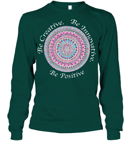 Be Creative Women's Long Sleeve shirt