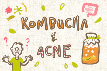 Kombucha And Acne: The Sufferer's Guide