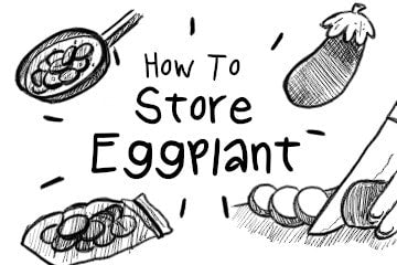 How To Store Eggplant: The Home Cook's Guide