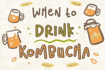 When to Drink Kombucha: The Best Time of Day To Consume