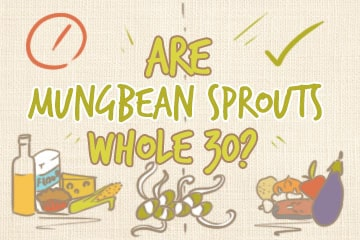 Are Mung Bean Sprouts Whole30? The Dieter's Guide
