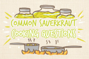 Common Sauerkraut Cooking Questions