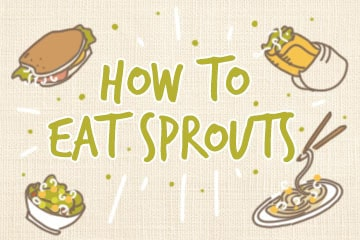 How To Eat Sprouts | Recipes And Methods