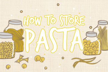 How To Store Pasta: The Cooks Quick Guide