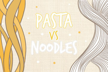 Pasta Vs. Noodles: The Ultimate Guide