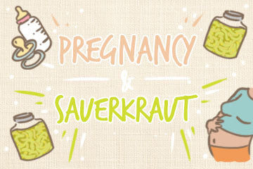 Pregnancy And Sauerkraut: Complete Guide