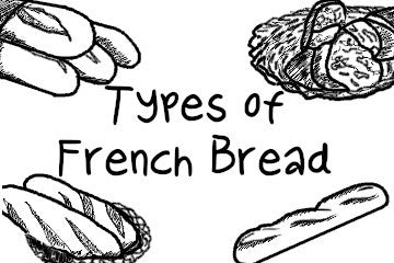 Types of French Bread: 15 Varieties