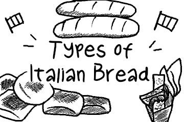Types of Italian Bread: 15 Varieties
