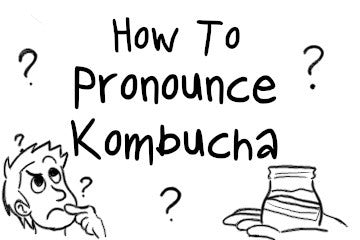how_to_pronounce_kombucha_infographic