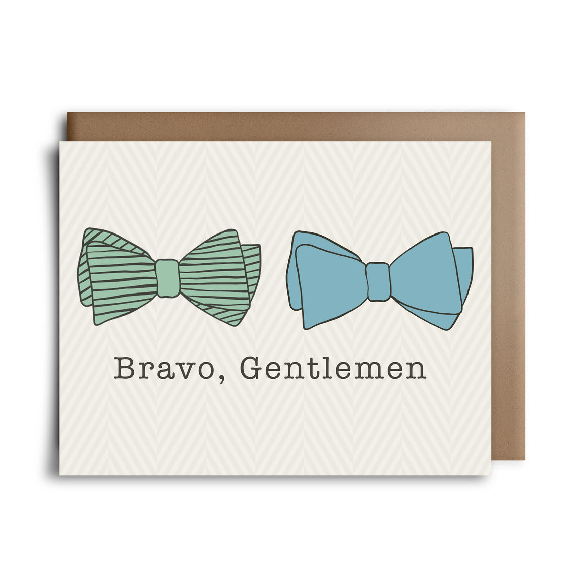 bravo gentlemen  | greeting card