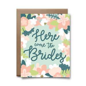 here come the brides  | greeting card