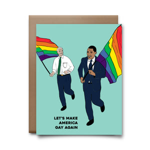 make america gay | greeting card