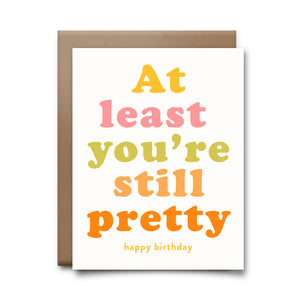 still pretty | greeting card