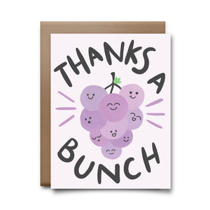 thanks a bunch | greeting card